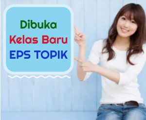 Kursus Bahasa Korea EPS TOPIK
